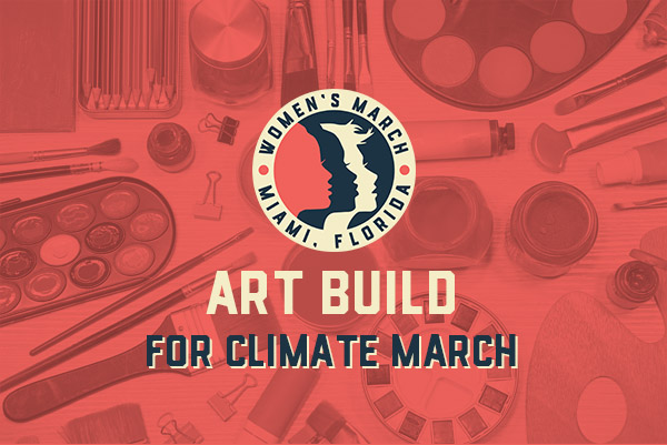 Women's March Miami Art Build